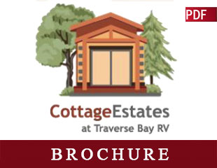 Traverse Bay RV Resort | Cottage Estates Brochure